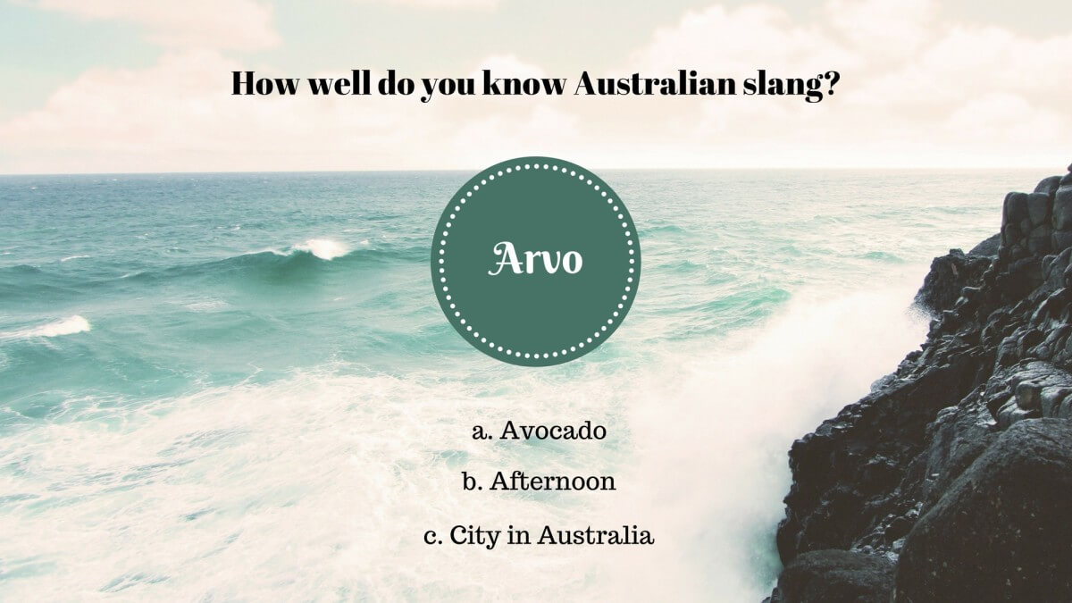 8 – Was bedeutet «arvo» in Australien?