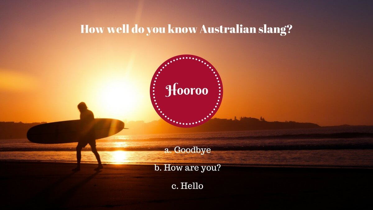 7 – Was bedeutet «Hooroo» in Australien?