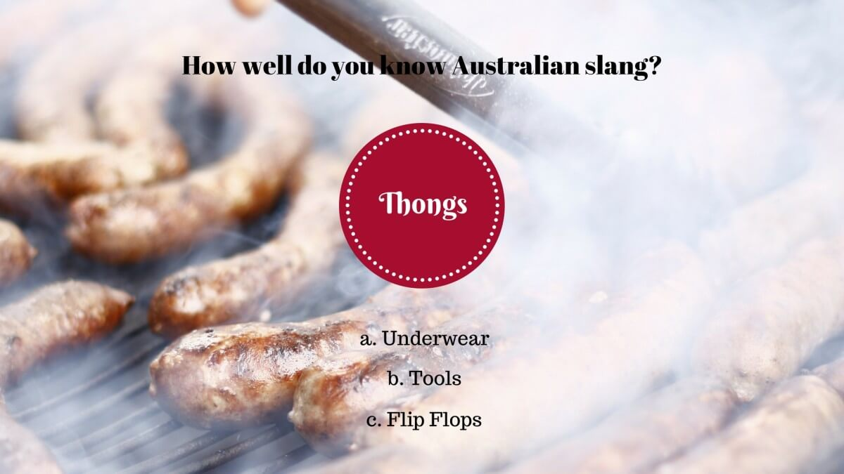 1- Was bedeutet «thongs» in Australien?